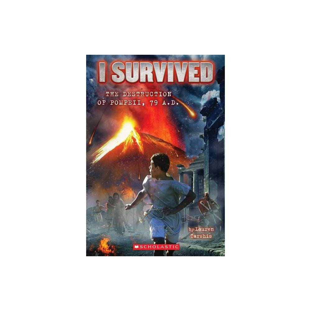 I Survived the Destruction of Pompeii, AD 79 (Paperback) by Lauren Tarshis from Scholastic