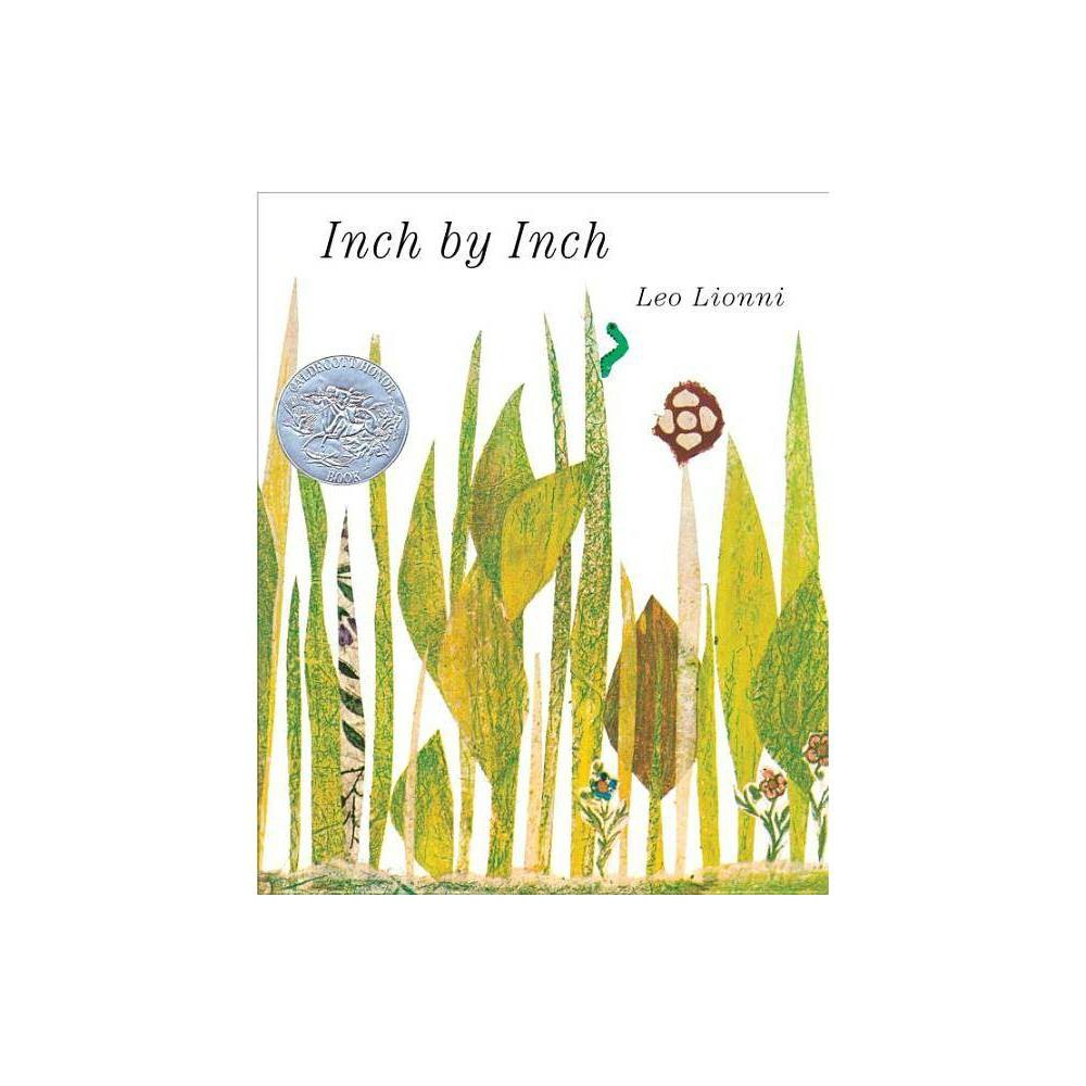 Inch by Inch - by Leo Lionni (Hardcover) from Gold Medal