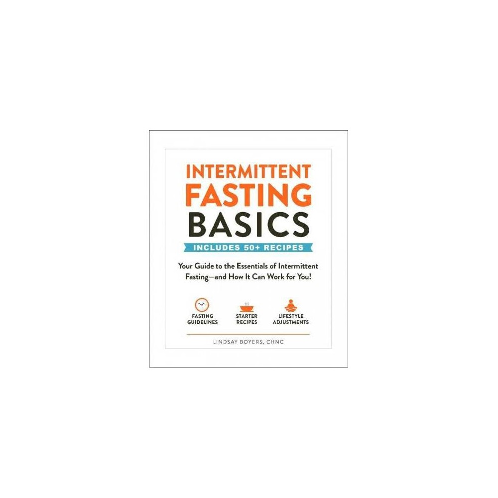 Intermittent Fasting Basics - by Lindsay Boyers (Paperback) from Simon & Schuster
