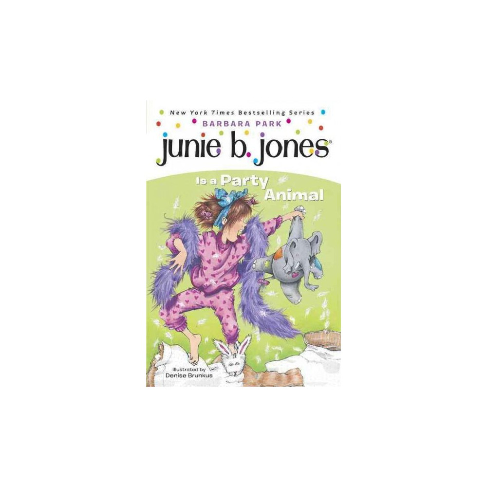 Junie B. Jones Is a Party Animal ( Junie B. Jones) (Paperback) by Barbara Park from Random House