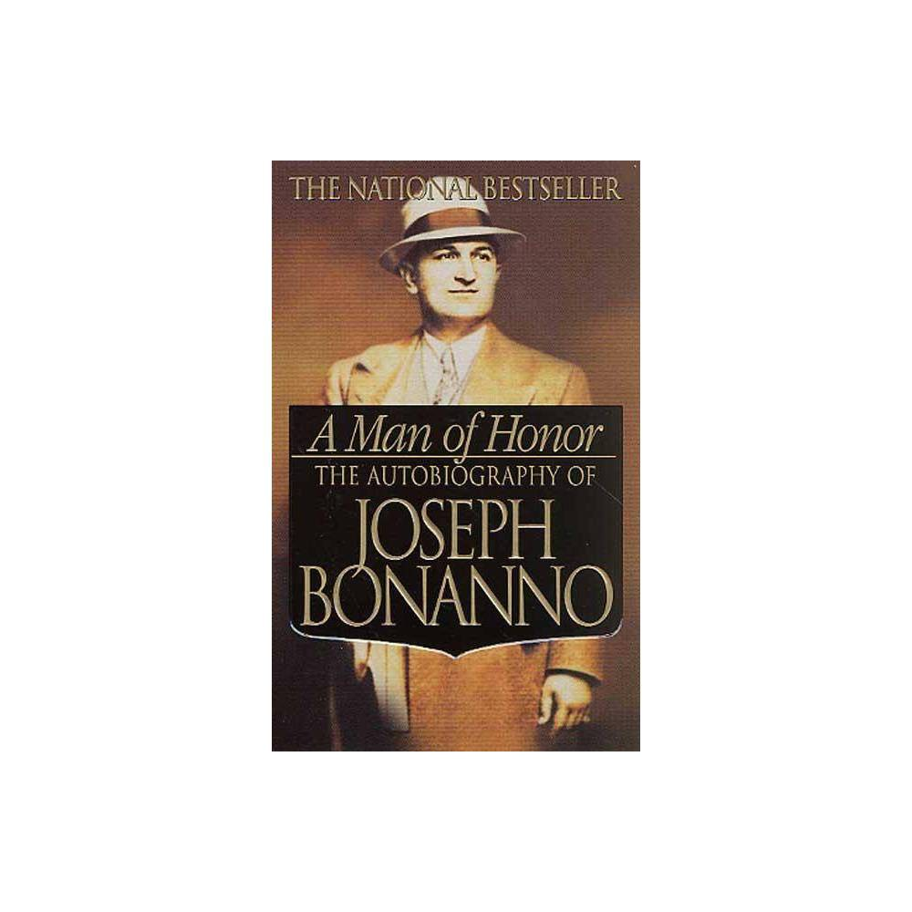 A Man of Honor - by Joseph Bonanno (Paperback) from Boss