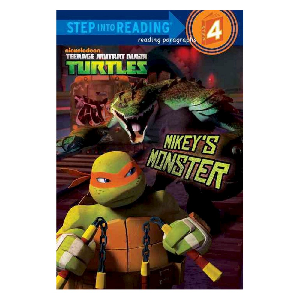 Mikey's Monster ( Step into Reading. Step 4: Teenage Mutant Ninga Turtles) (Paperback) by Hollis James from Random House