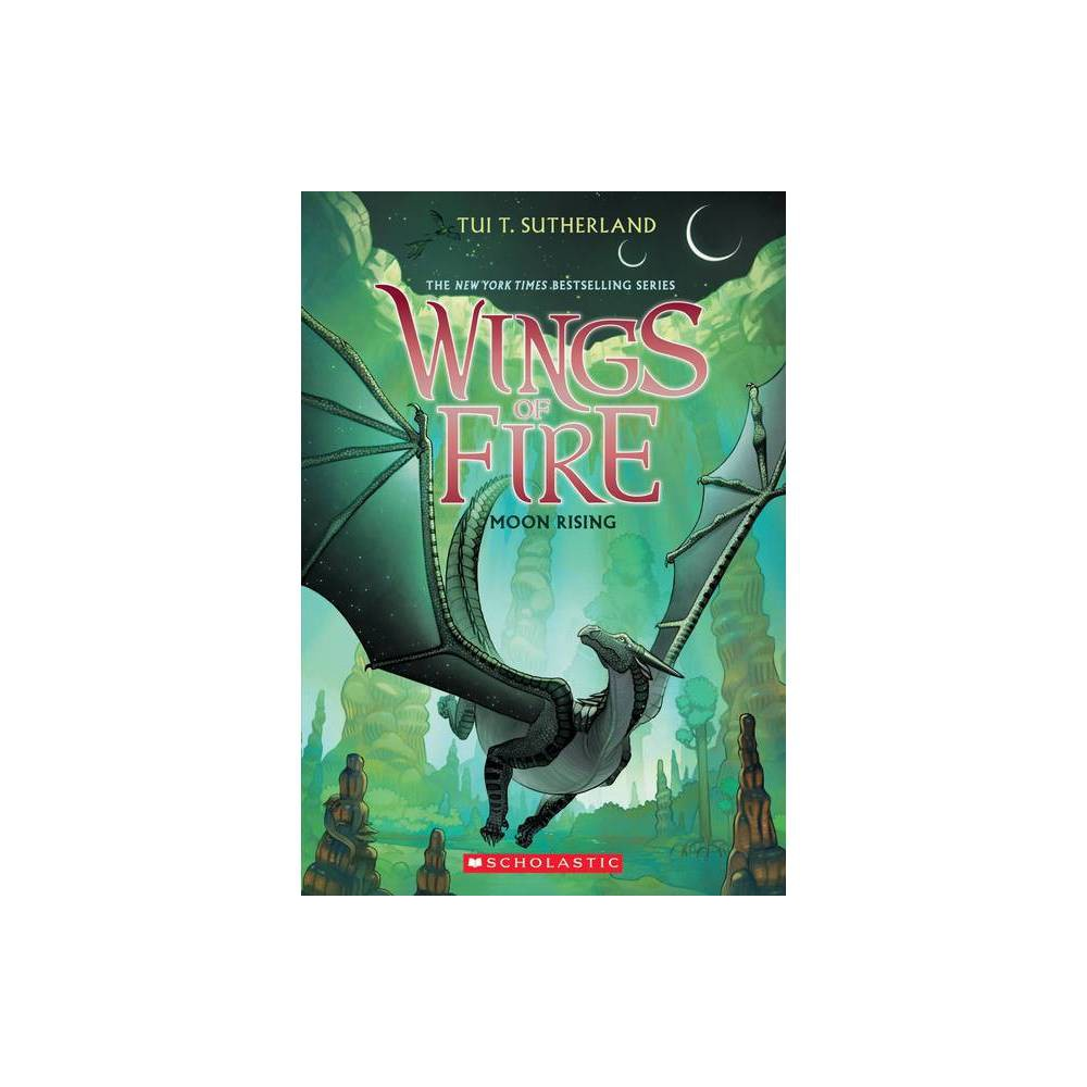Moon Rising ( Wings of Fire) (Reprint) (Paperback) by Tui T. Sutherland from Scholastic