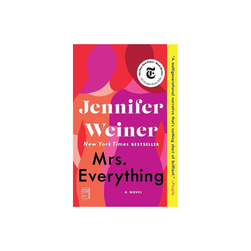 Mrs. Everything - by Jennifer Weiner (Paperback) from Simon & Schuster