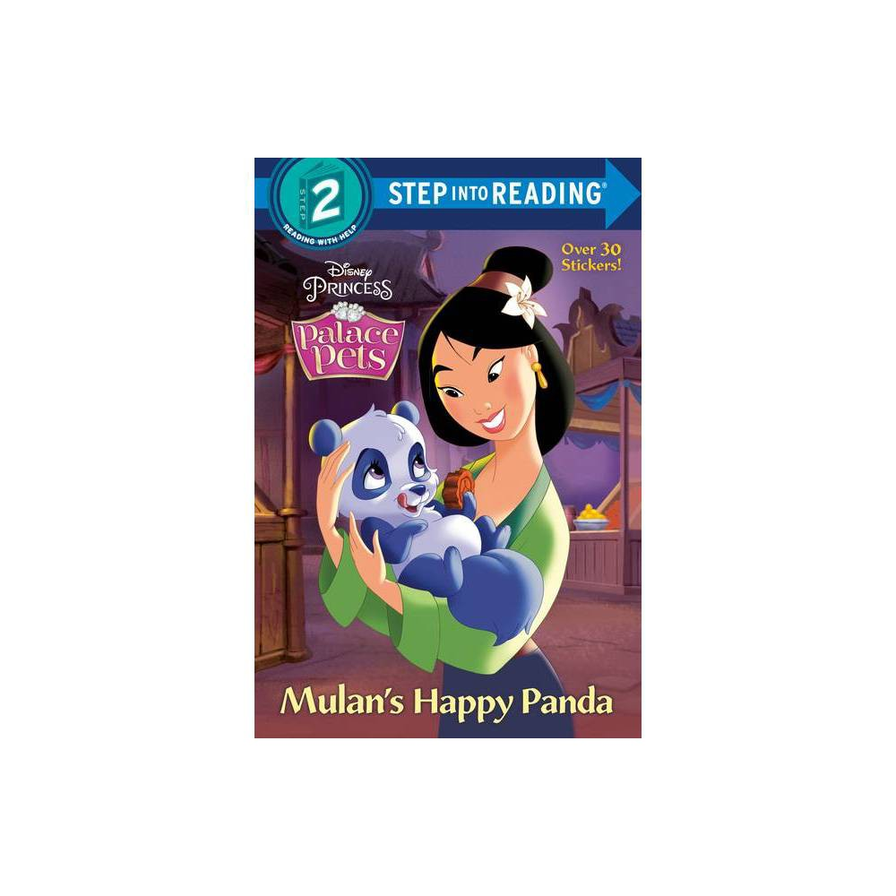 Mulan's Happy Panda (Disney Princess: Palace Pets) - (Step Into Reading) (Paperback) from Disney Princess