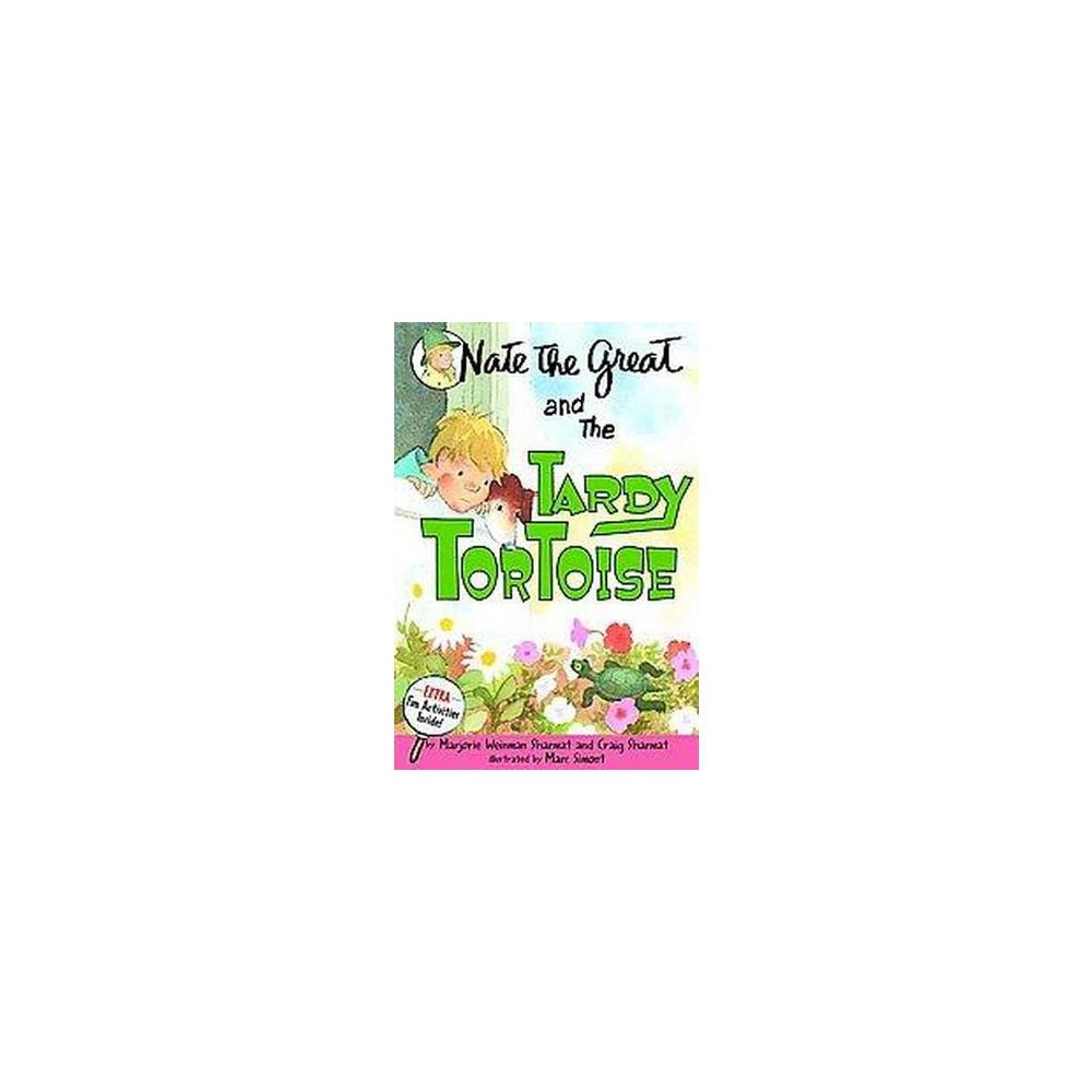 Nate the Great and the Tardy Tortoise ( NATE THE GREAT) (Paperback) by Marjorie Weinman Sharmat from Random House