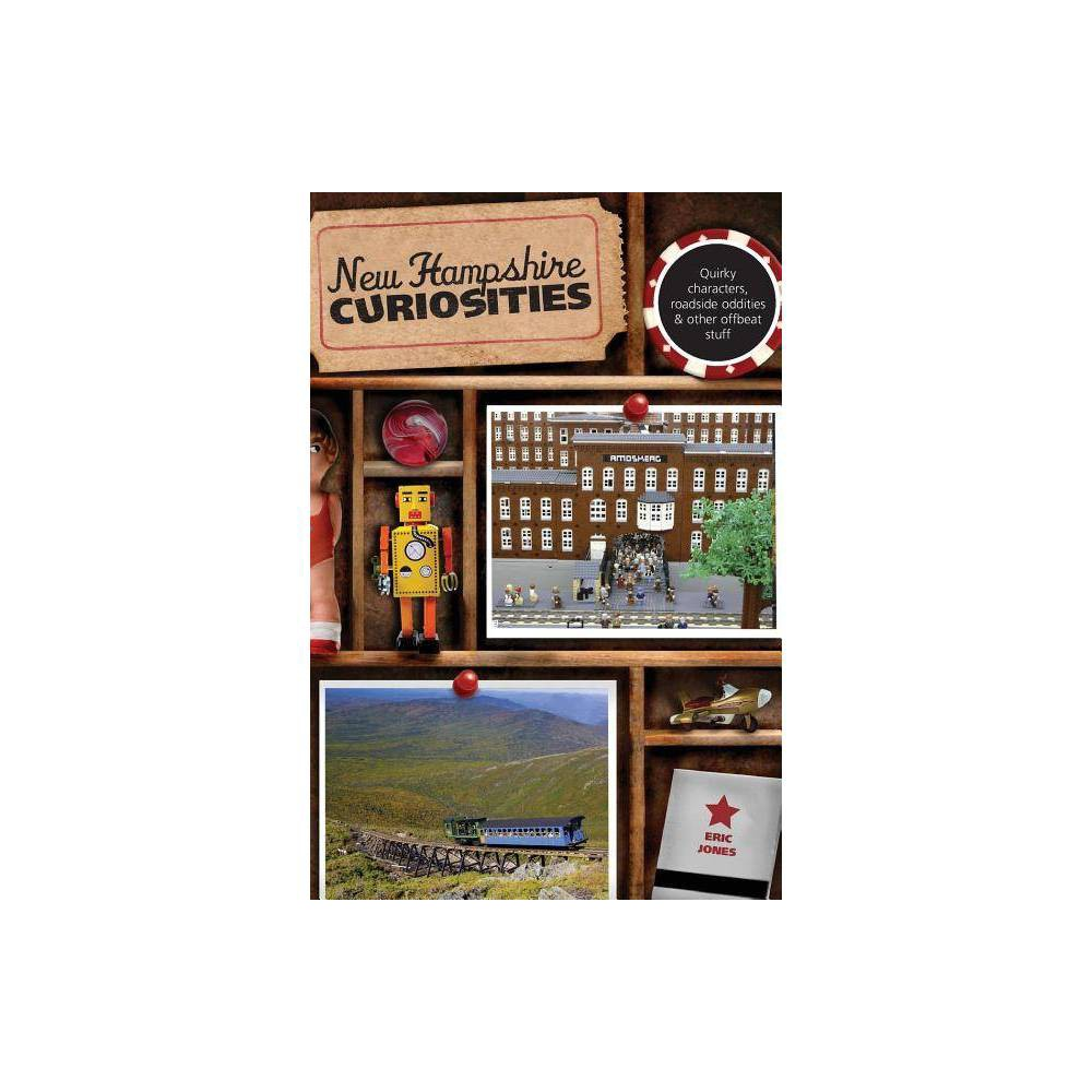 New Hampshire Curiosities - (New Hampshire Curiosities: Quirky Characters, Roadside Oddities & Other Offbeat Stuff) 2nd Edition by Eric Jones from Frozen