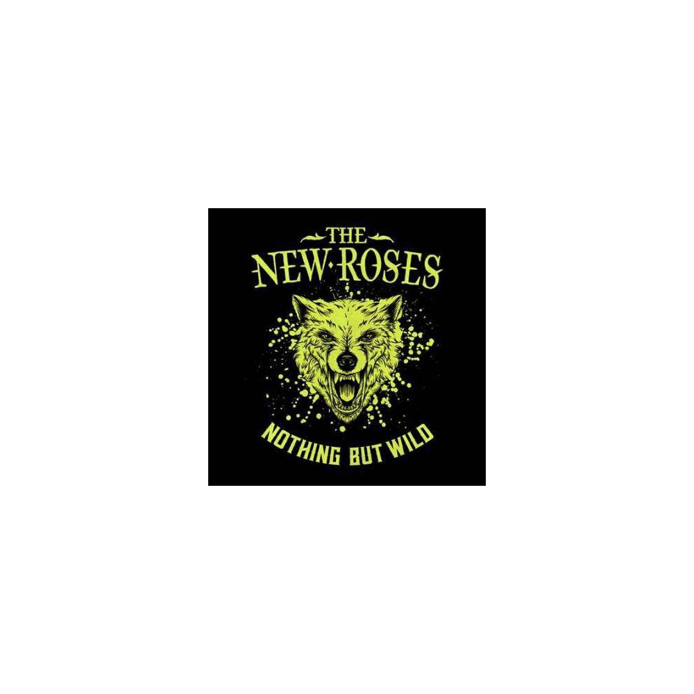 The New Roses - Nothing But Wild (CD)