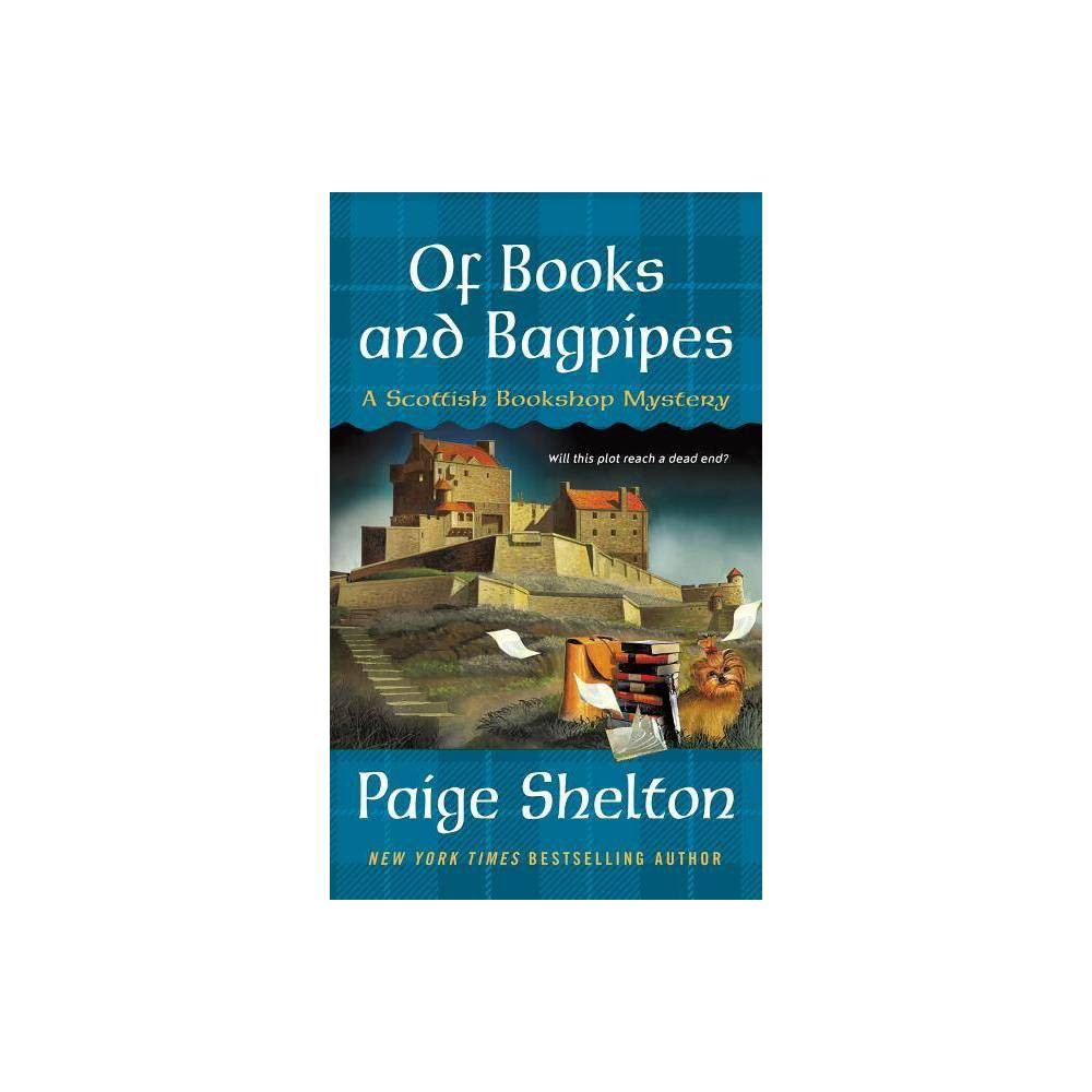 Of Books and Bagpipes - (Scottish Bookshop Mystery, 2) by Paige Shelton (Paperback) from Boss