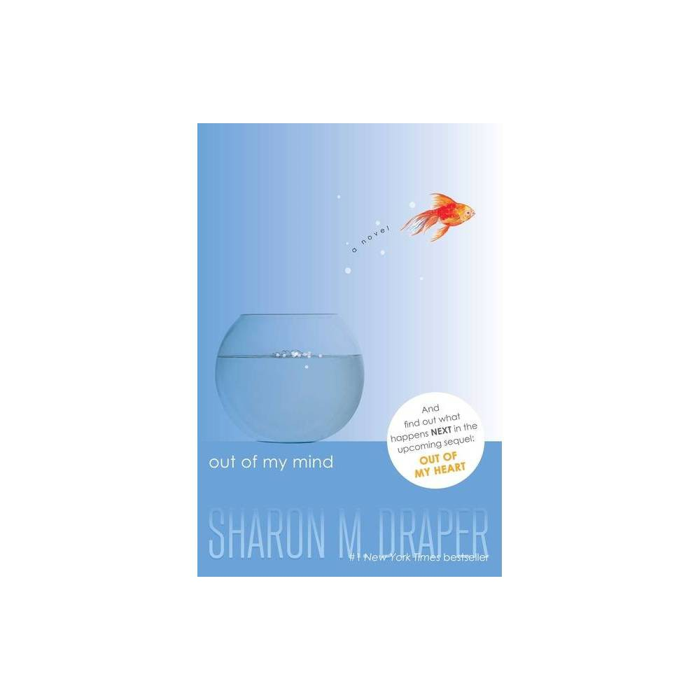 Out of My Mind (Paperback) - by Sharon M Draper from Simon & Schuster