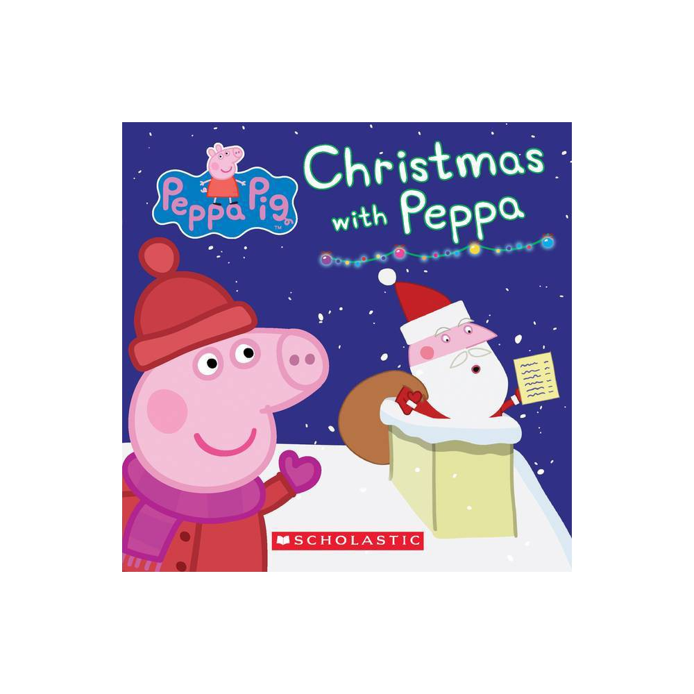 Peppa Pig Peppa's Christmas (Paperback) (Neville Astley) from Scholastic