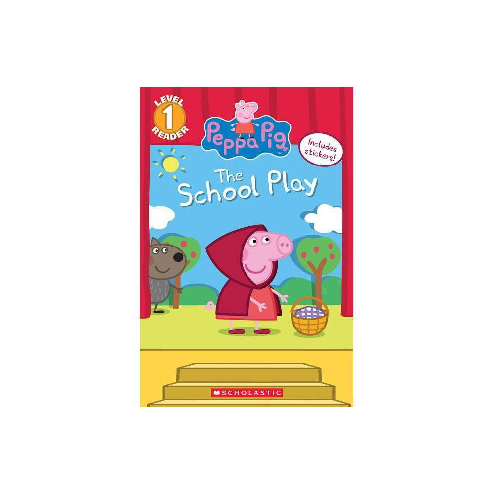 Peppa Pig School Play L1 01/02/2018 - by Meredith Rusu from Scholastic