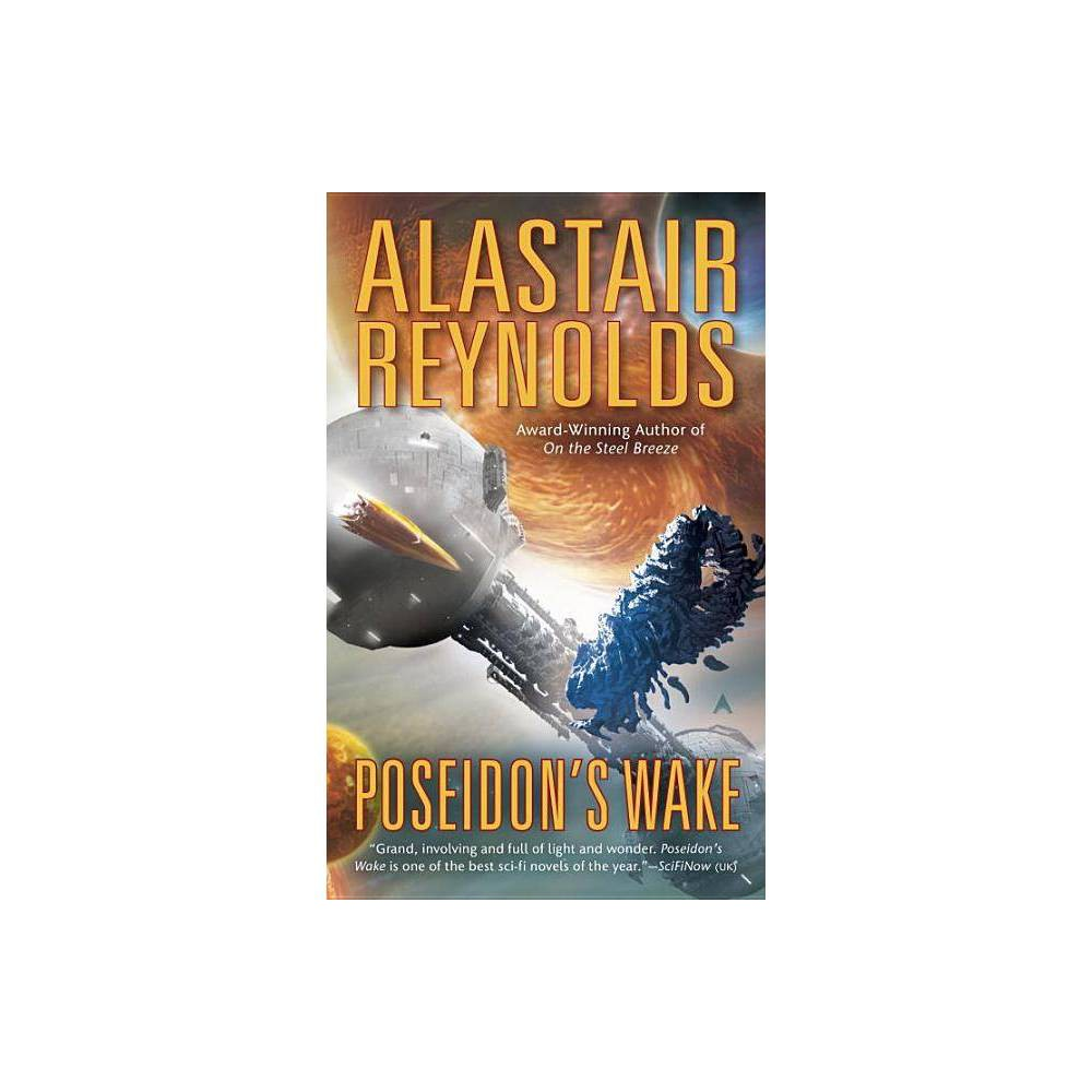 Poseidon's Wake - (Poseidon's Children) by Alastair Reynolds (Paperback) from Crucible