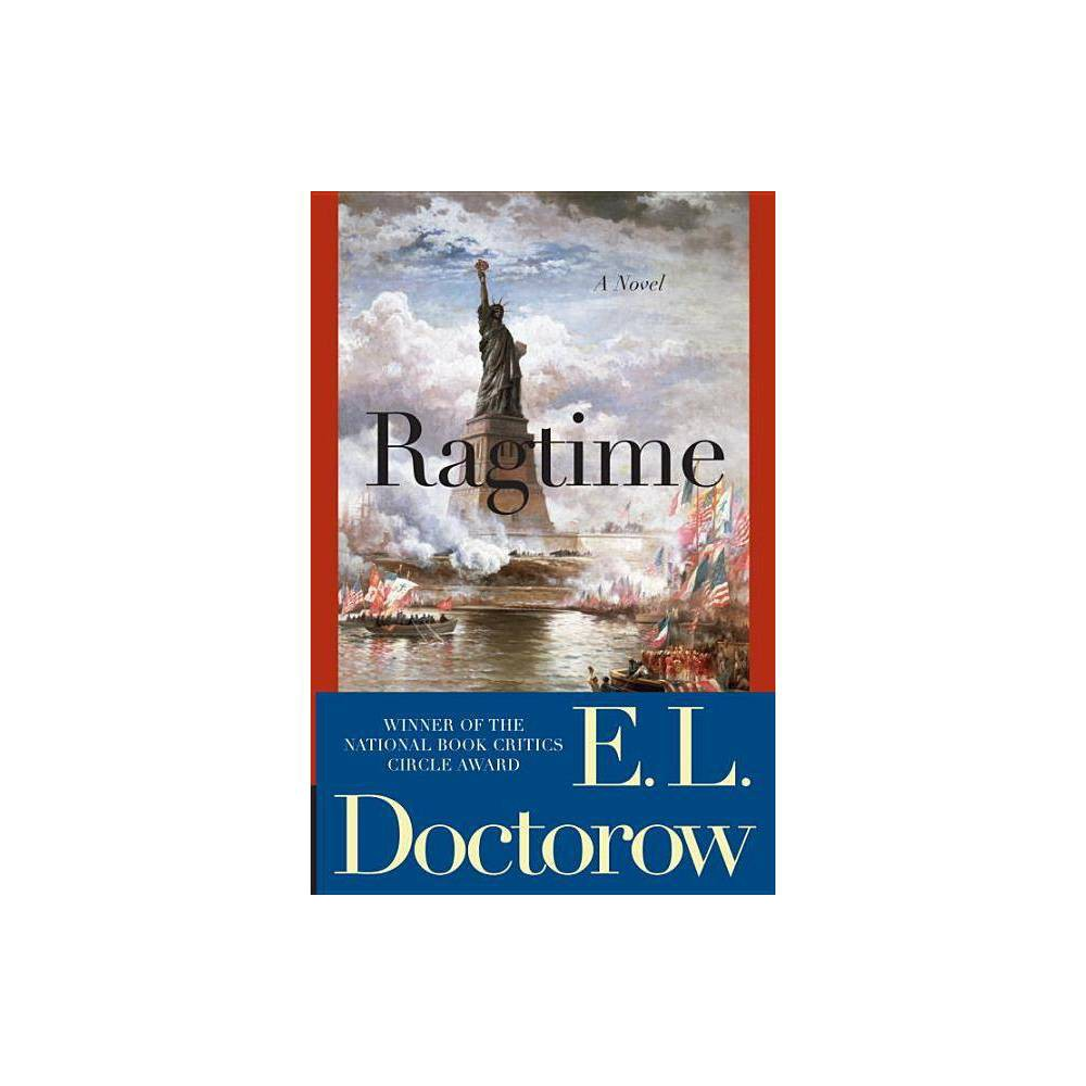 Ragtime - (Modern Library 100 Best Novels) by E L Doctorow (Paperback) from Gold Medal