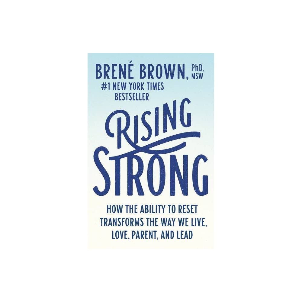 Rising Strong (Reprint) (Paperback) (Brene Brown) from Random House