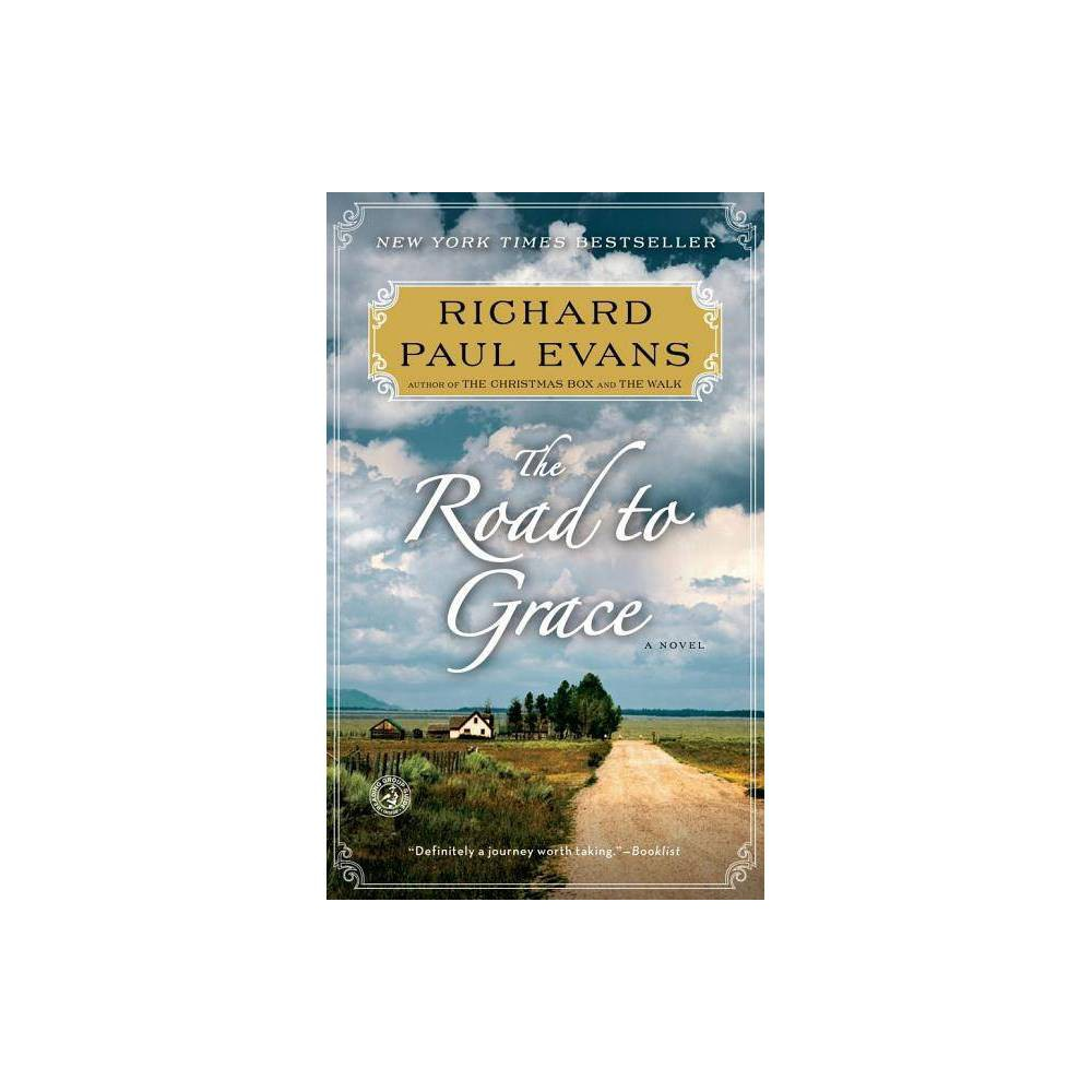 Road to Grace (Reprint) (Paperback) by Richard Paul Evans from Simon & Schuster