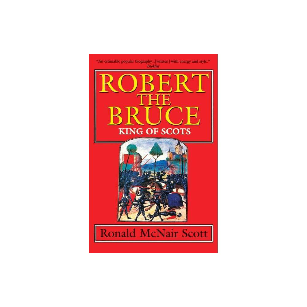 Robert the Bruce - by Ronald McNair Scott (Paperback) from Frozen