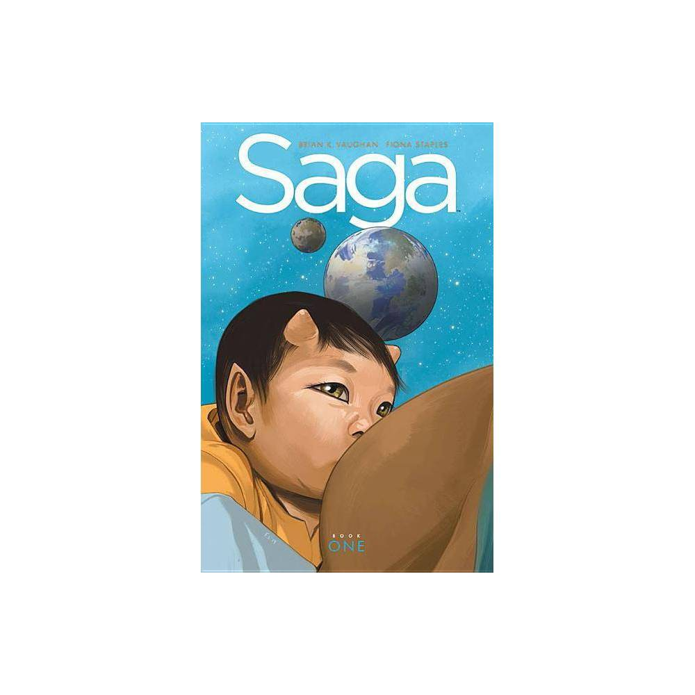 Saga Book One - (Saga DLX Ed Hc) by Brian K Vaughan (Hardcover) from Revel