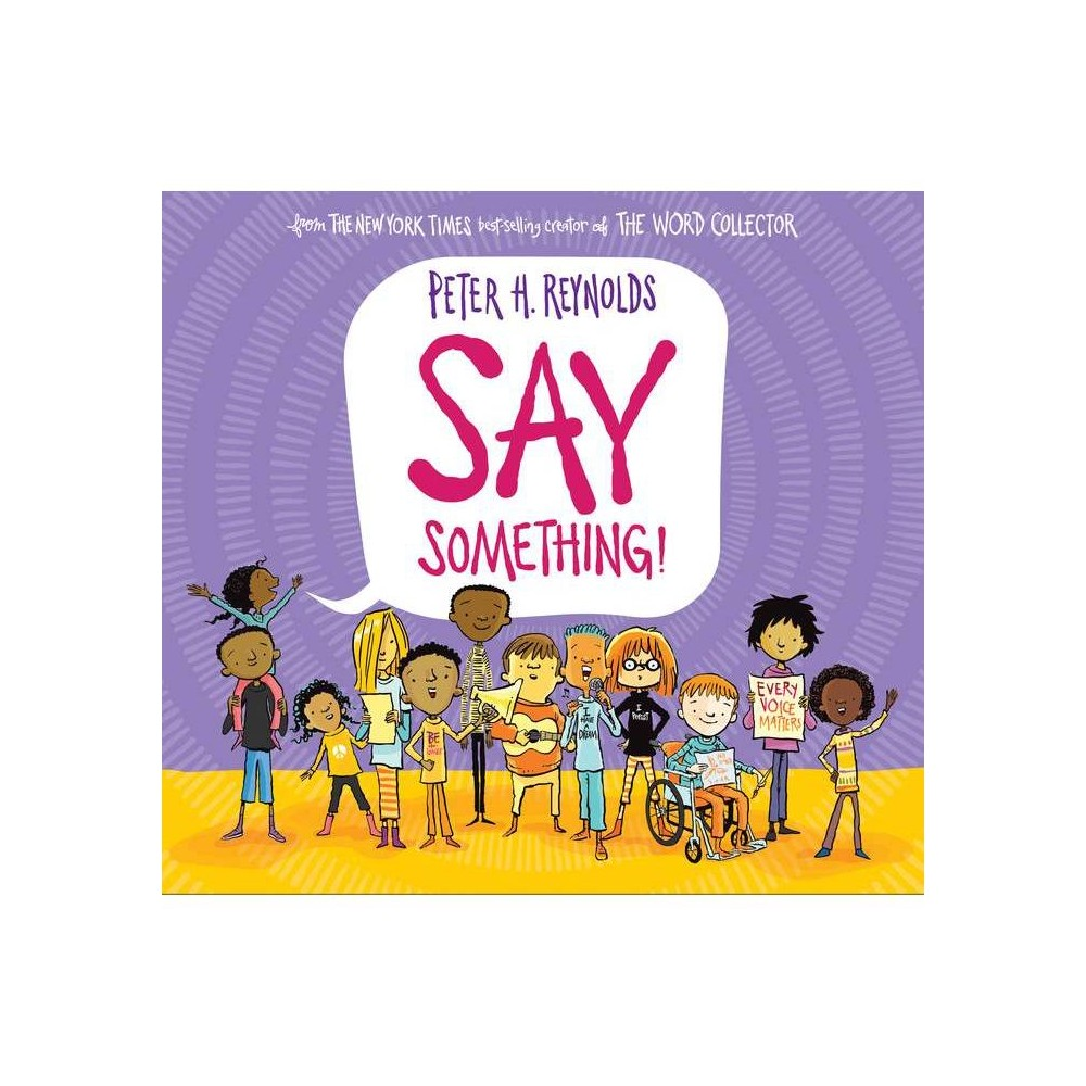 Say Something! - by Peter Hamilton Reynolds (School And Library) from Scholastic