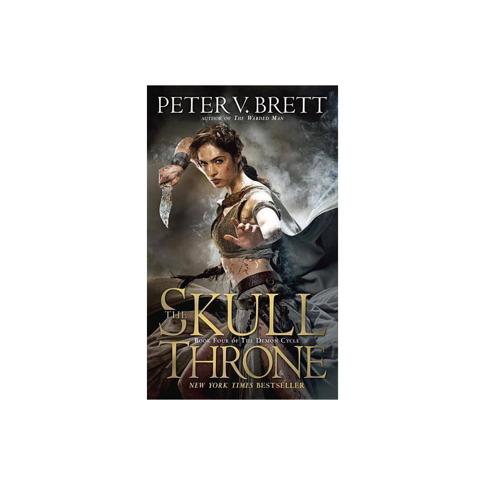 The Skull Throne - (Demon Cycle) by Peter V Brett (Paperback) from Jordan