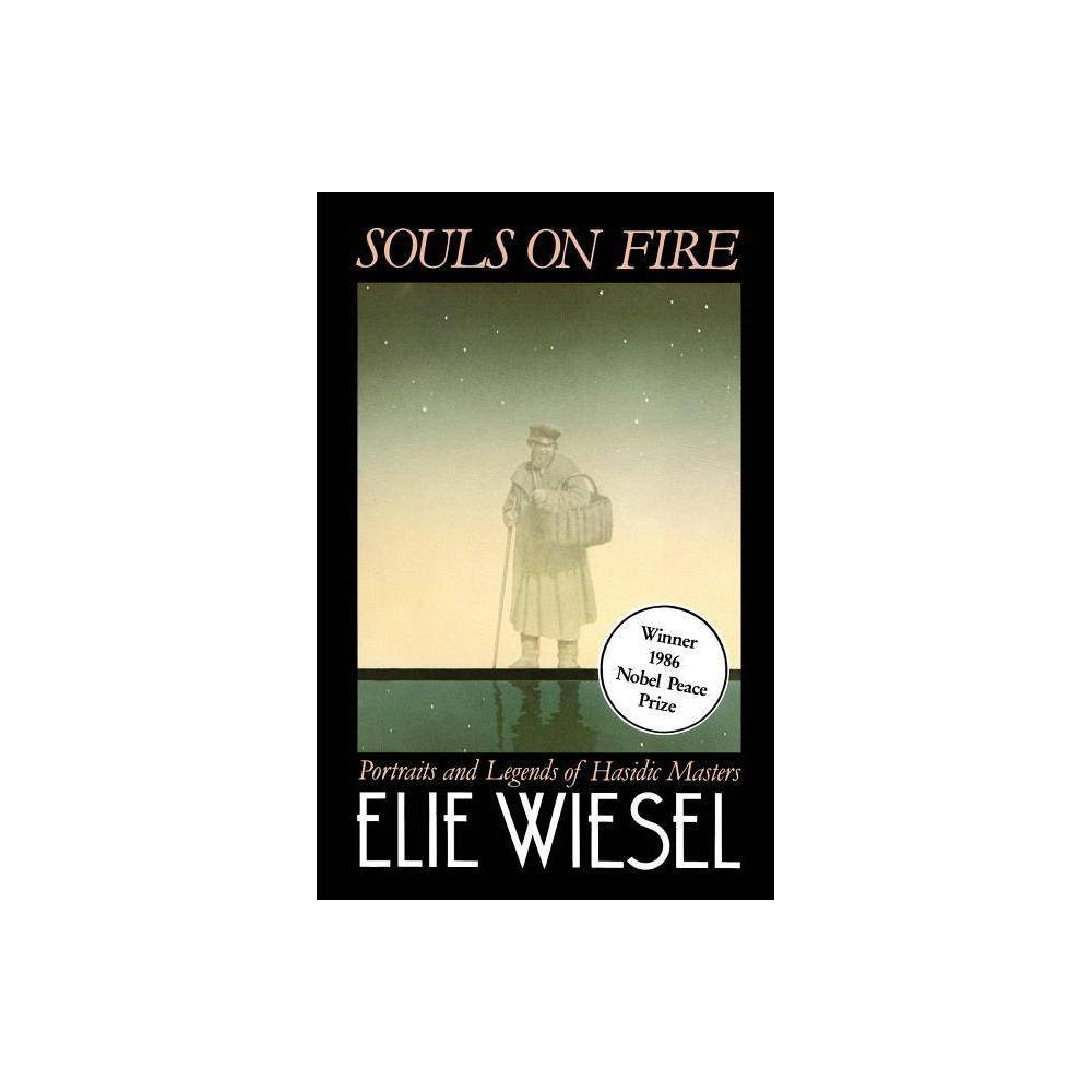 Souls on Fire - by Elie Wiesel (Paperback) from Gold Medal