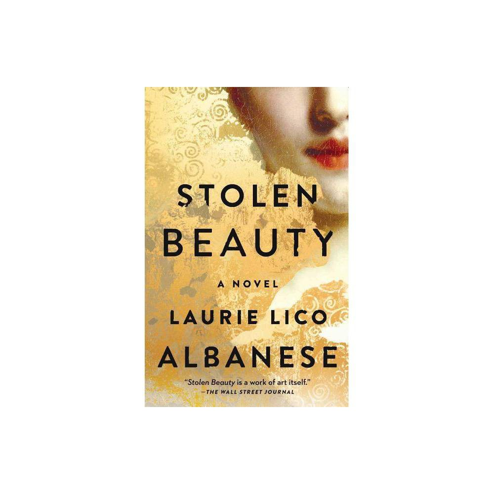 Stolen Beauty - Reprint by Laurie Lico Albanese (Paperback) from Simon & Schuster