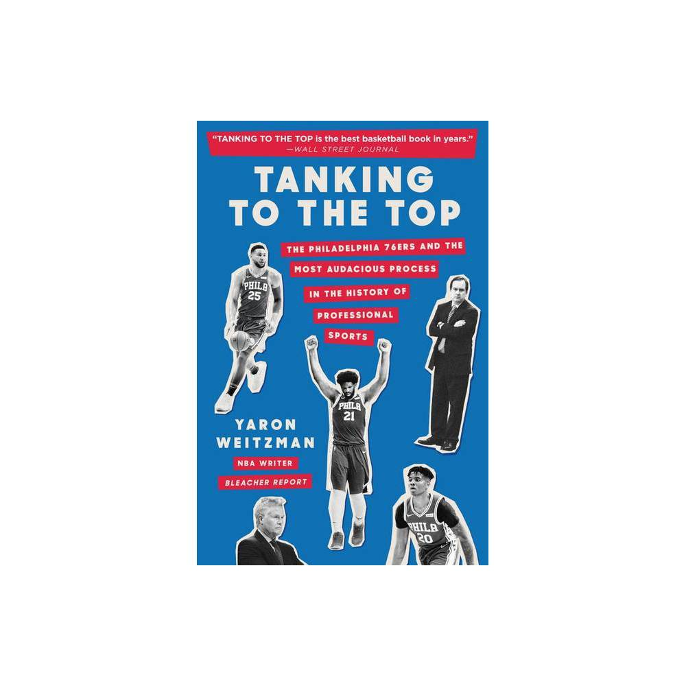 Tanking to the Top - by Yaron Weitzman (Paperback) from NBA