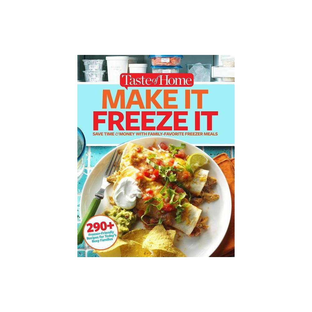 Taste of Home Make It Freeze It - by Editors at Taste of Home (Paperback) from Frozen
