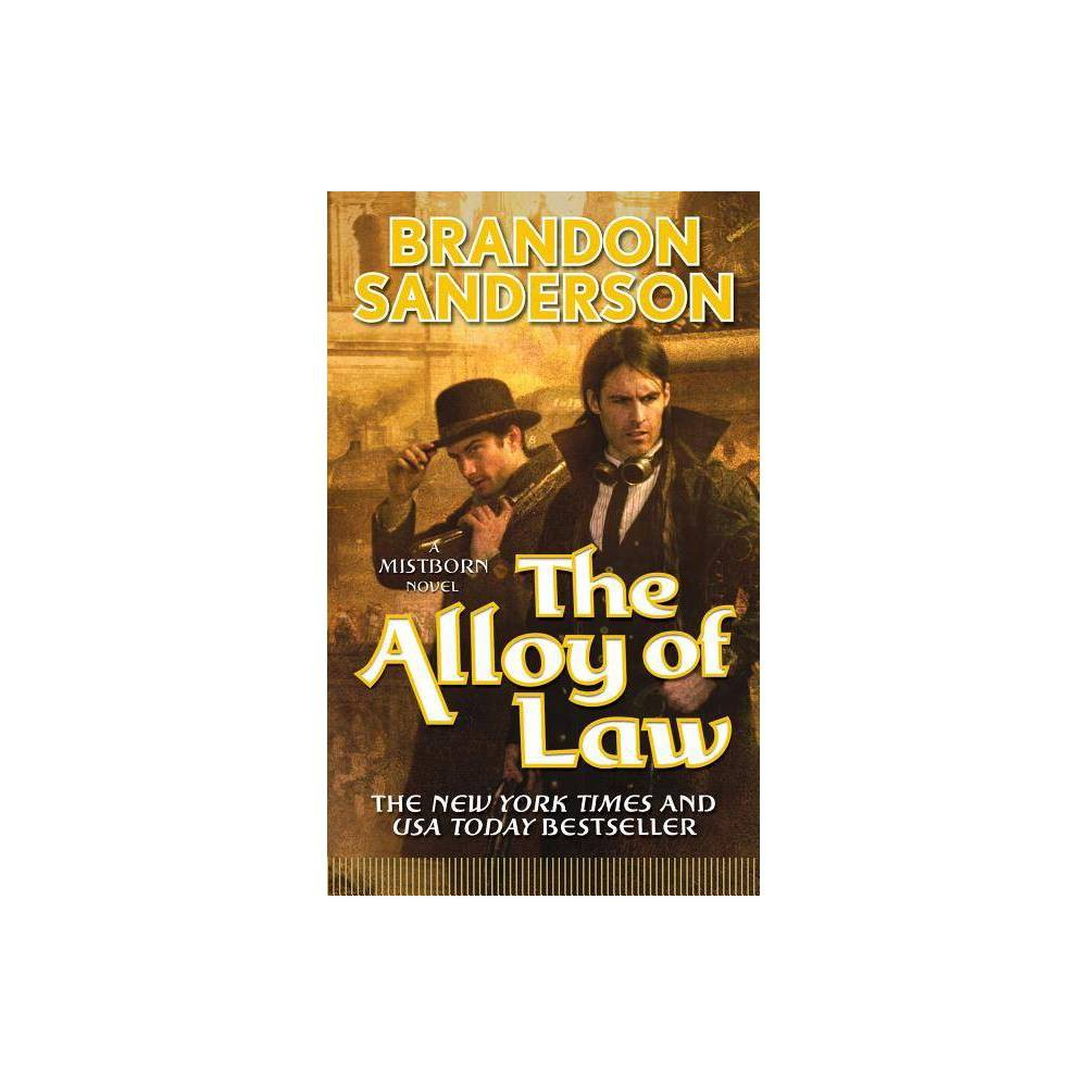 The Alloy of Law - (Mistborn Trilogy) by Brandon Sanderson (Paperback) from Jordan