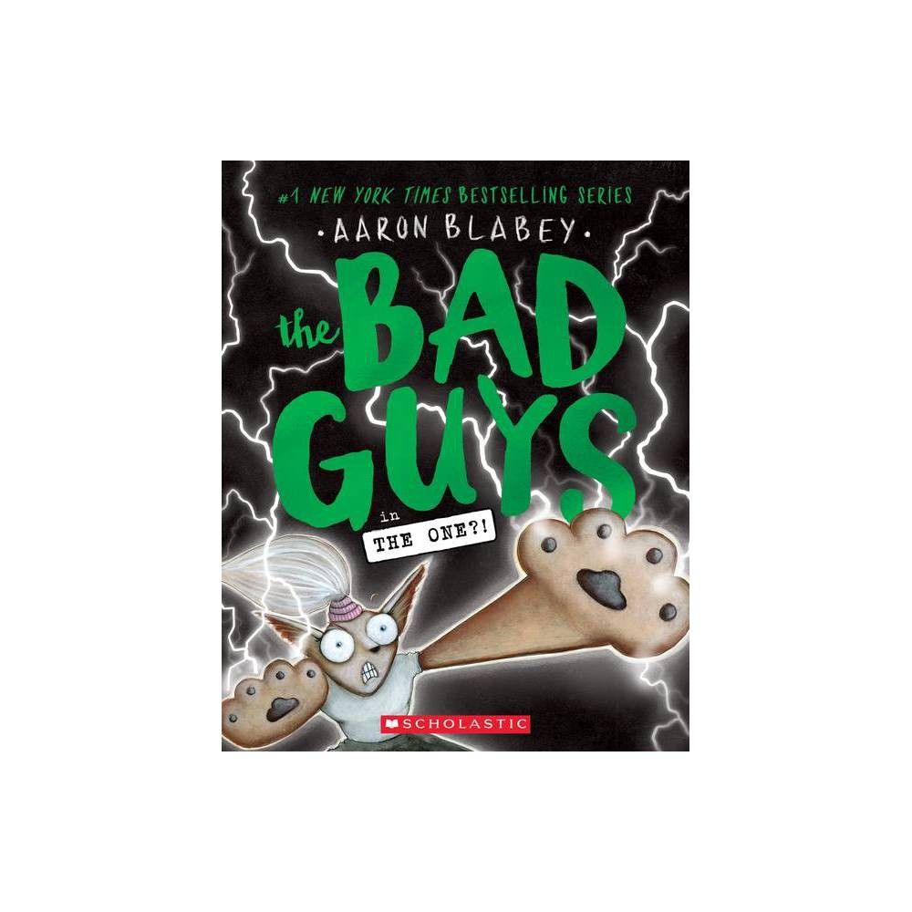 The Bad Guys in the One?! (The Bad Guys #12) Volume 12 - by Aaron Blabey (Paperback) from Scholastic
