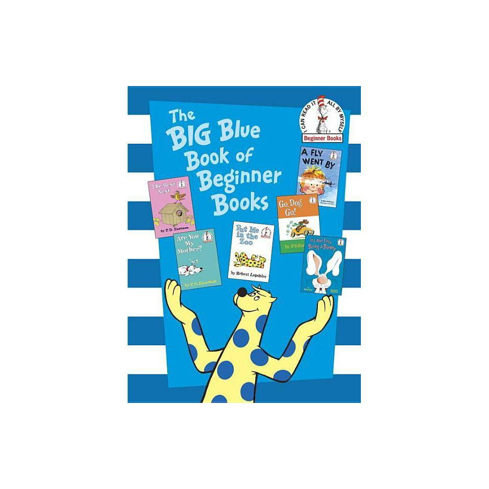 The Big Blue Book of Beginner Books (Hardcover) by P.D. Eastman from Random House