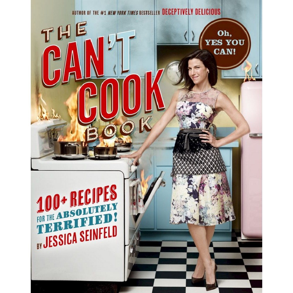 The Can't Cook Book (Hardcover) by Jessica Seinfeld from Simon & Schuster