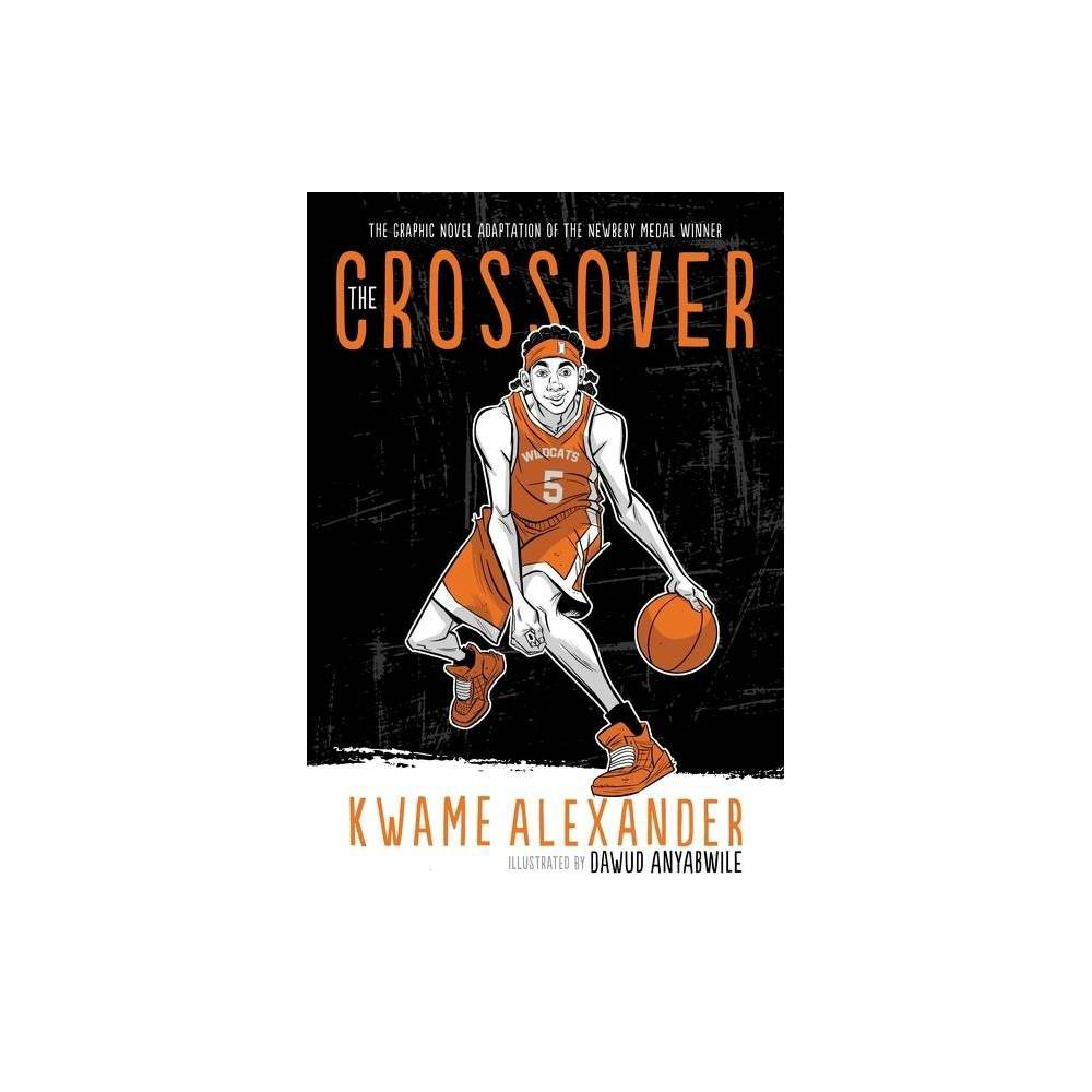 The Crossover - by Kwame Alexander (Hardcover) from NBA