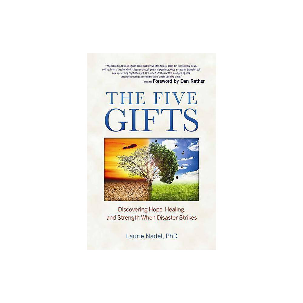 The Five Gifts - by Laurie Nadel (Paperback) from Bali