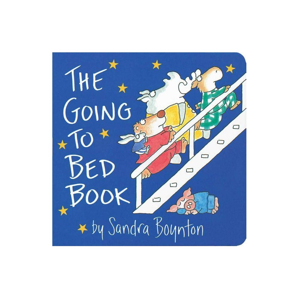 The Going to Bed Book ( Boynton Board Books) (Revised) by Sandra Boynton from Simon & Schuster
