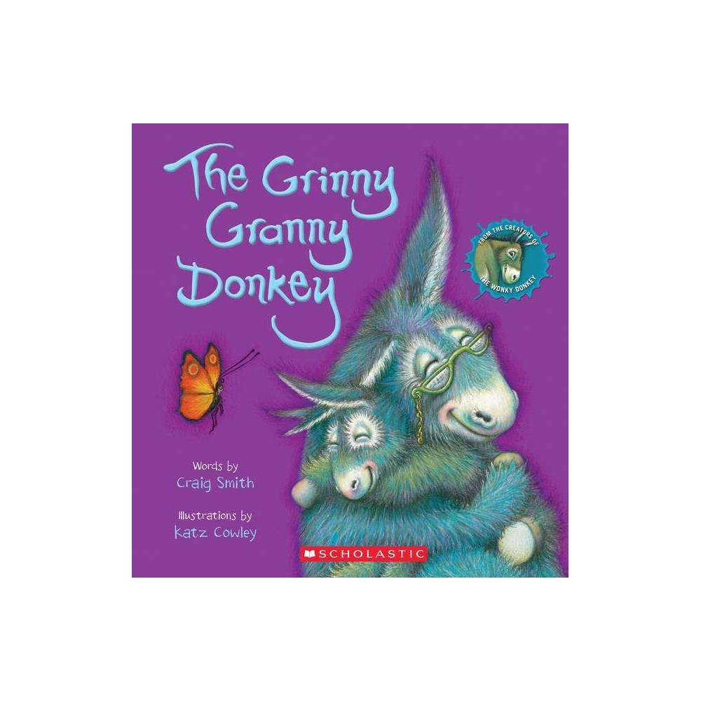 The Grinny Granny Donkey - by Craig Smith (Paperback) from Scholastic