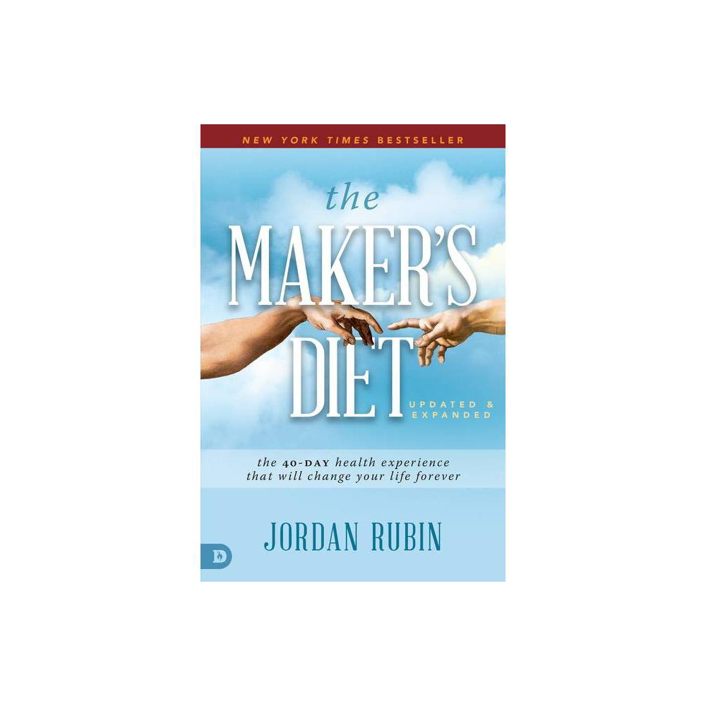 The Maker's Diet: Updated and Expanded - by Jordan Rubin (Paperback) from Jordan