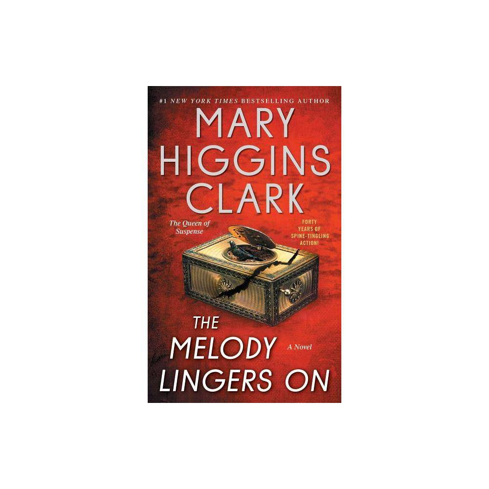 The Melody Lingers on - by Mary Higgins Clark (Paperback) from Simon & Schuster