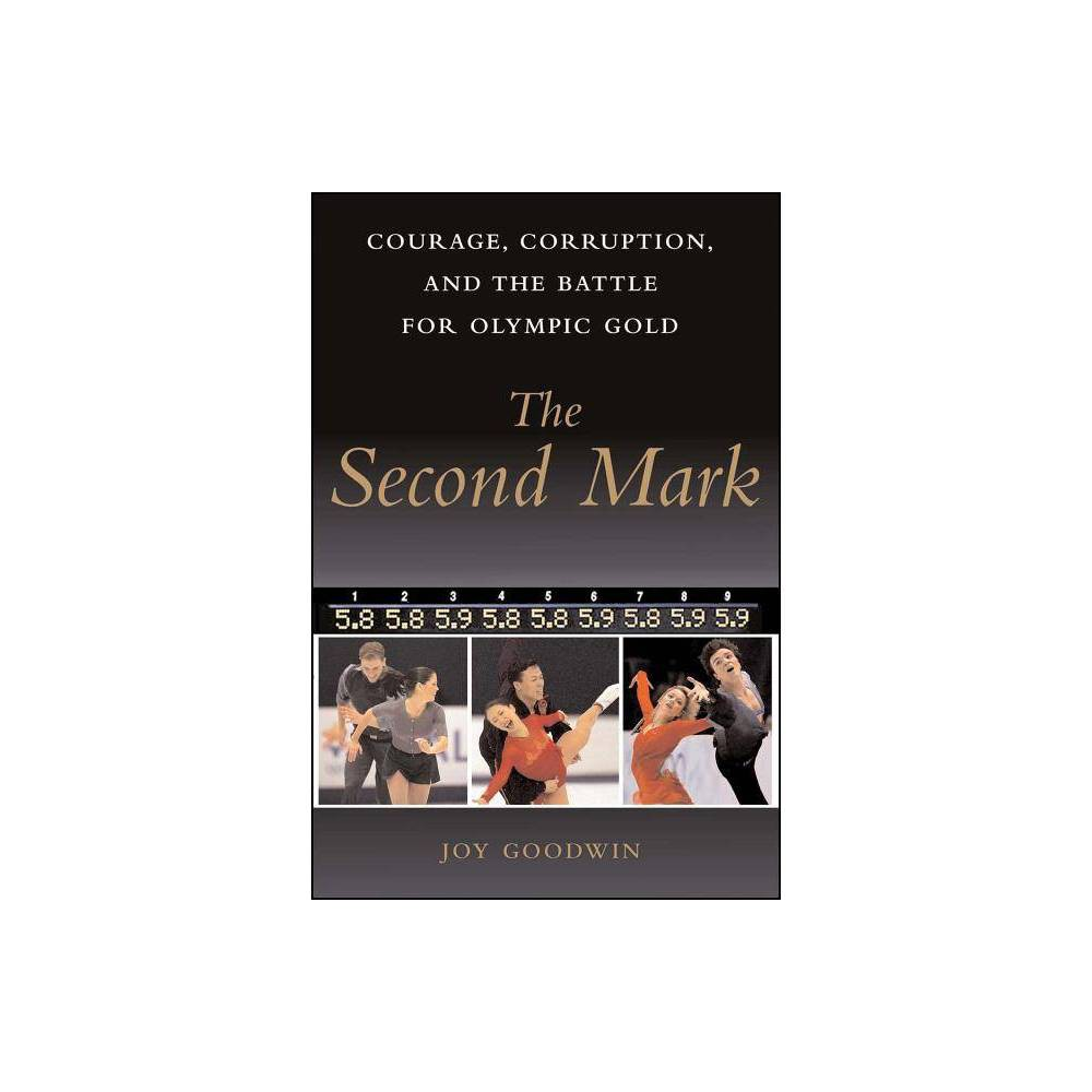The Second Mark - by Joy Goodwin (Paperback) from Frozen
