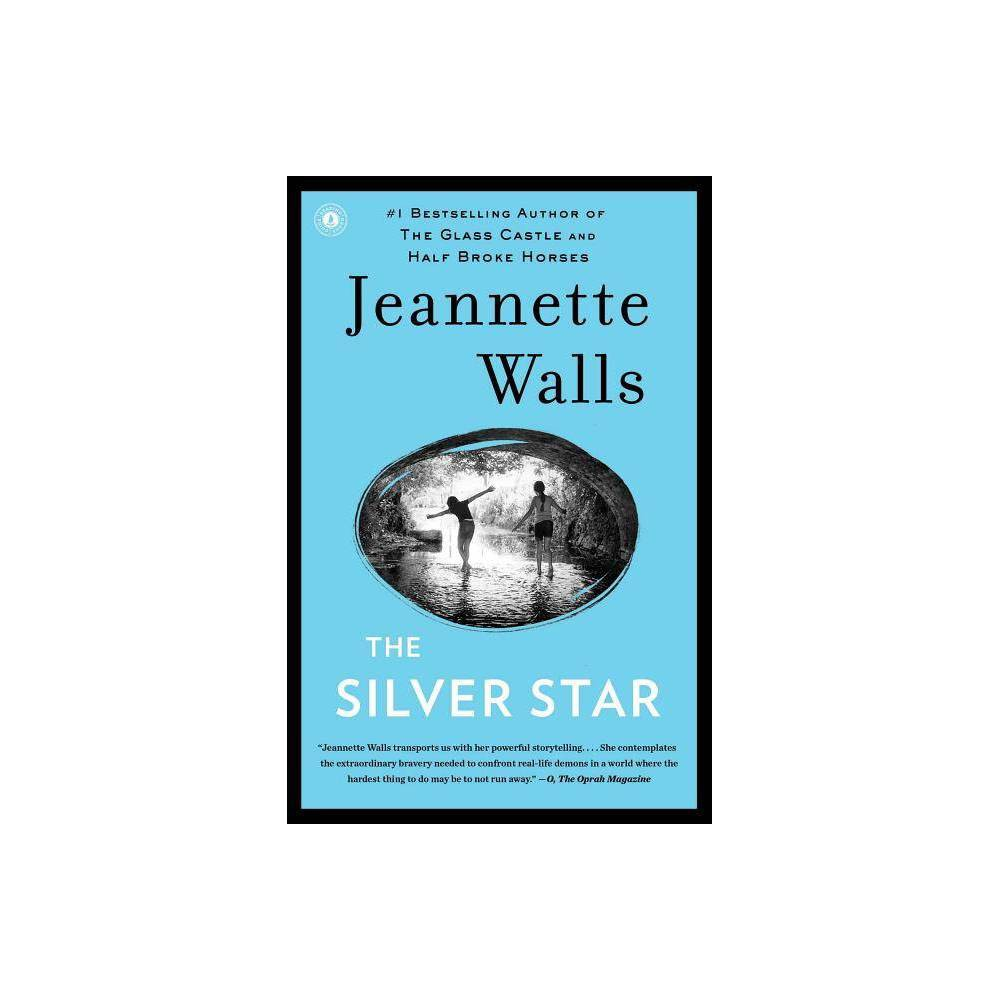 The Silver Star (Reprint) (Paperback) by Jeannette Walls from Simon & Schuster