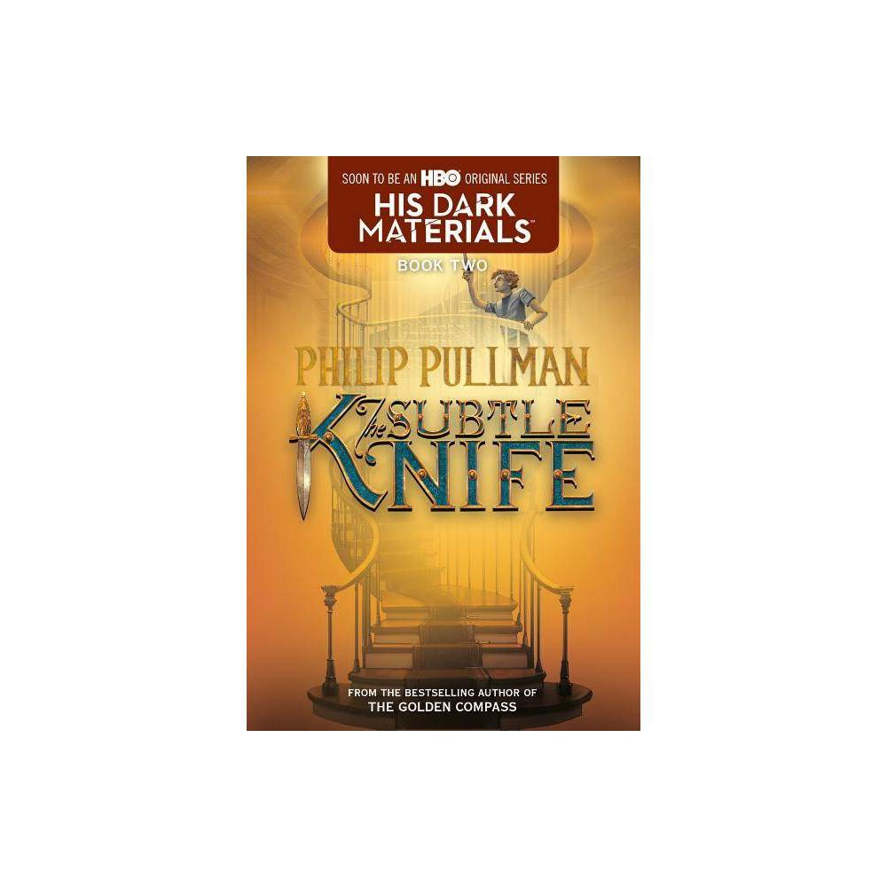 The Subtle Knife ( His Dark Materials) (Reprint) (Paperback) by Philip Pullman from Random House