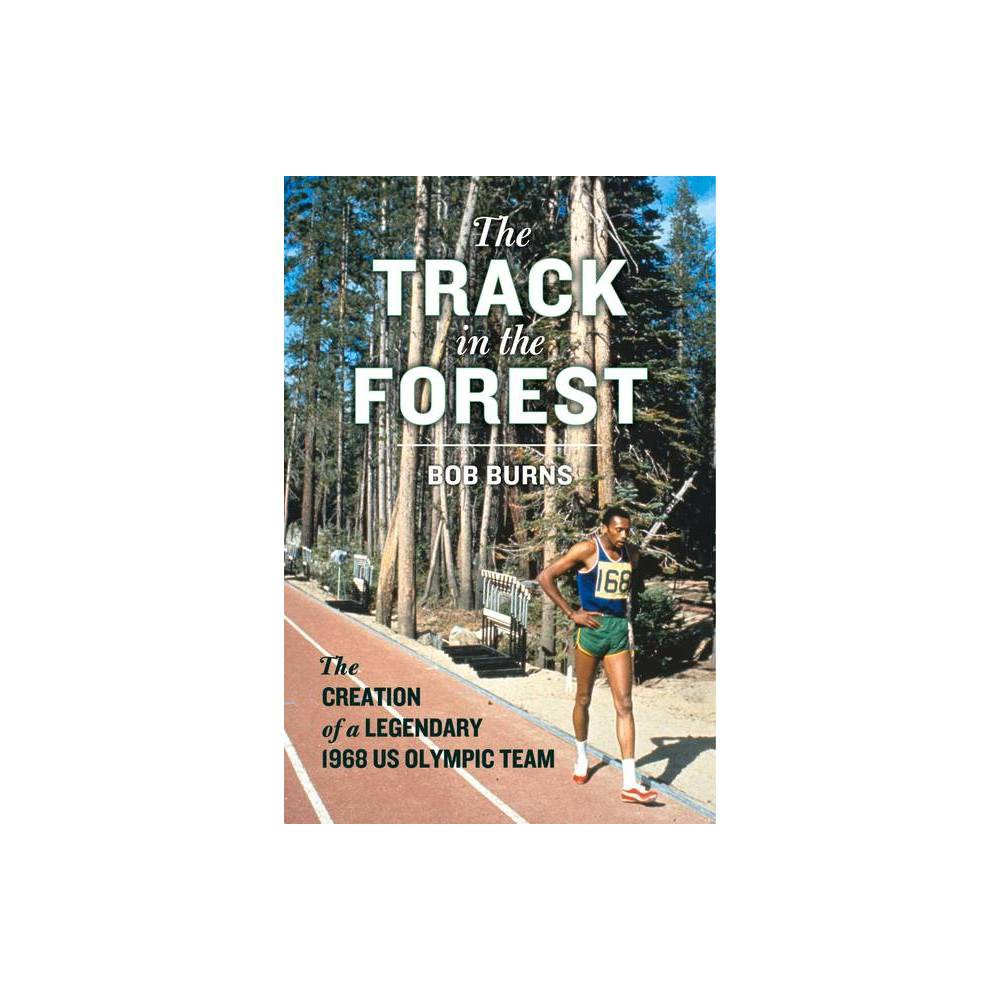 The Track in the Forest - by Bob Burns (Hardcover) from Gold Medal