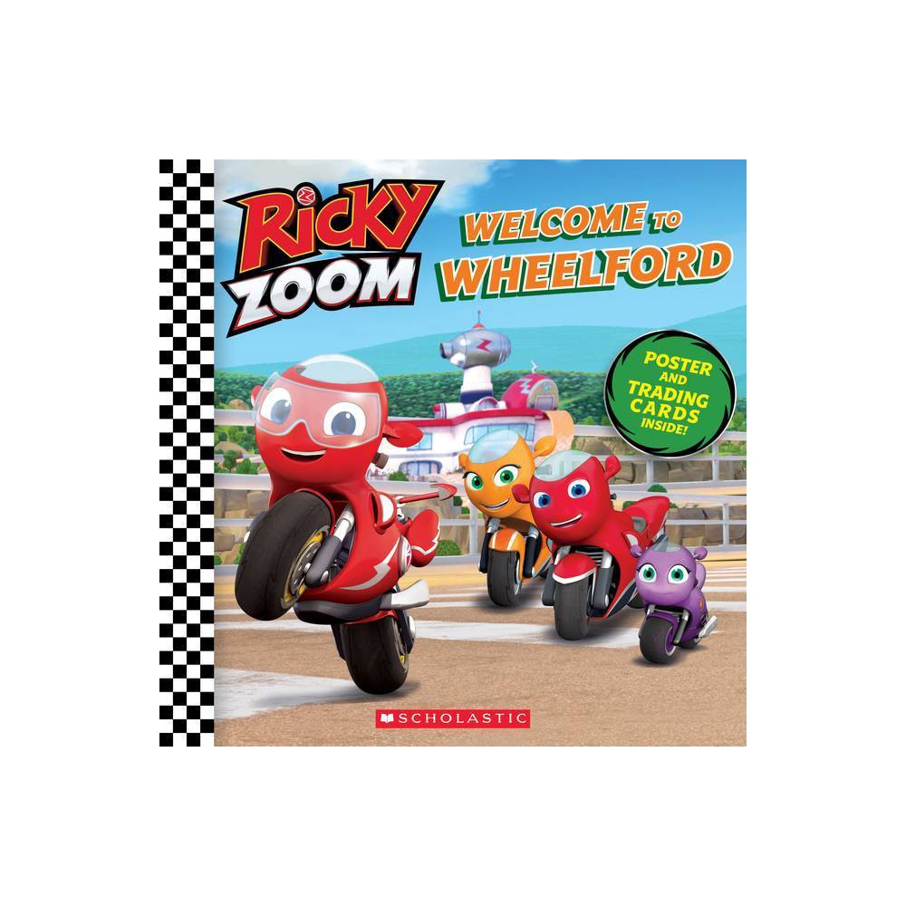 Welcome to Wheelford (Ricky Zoom) - by Scholastic & Annie Auerbach (Paperback) from Scholastic