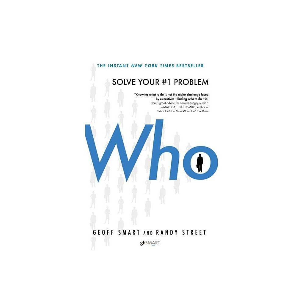 Who - by Geoff Smart & Randy Street (Hardcover) from Jordan