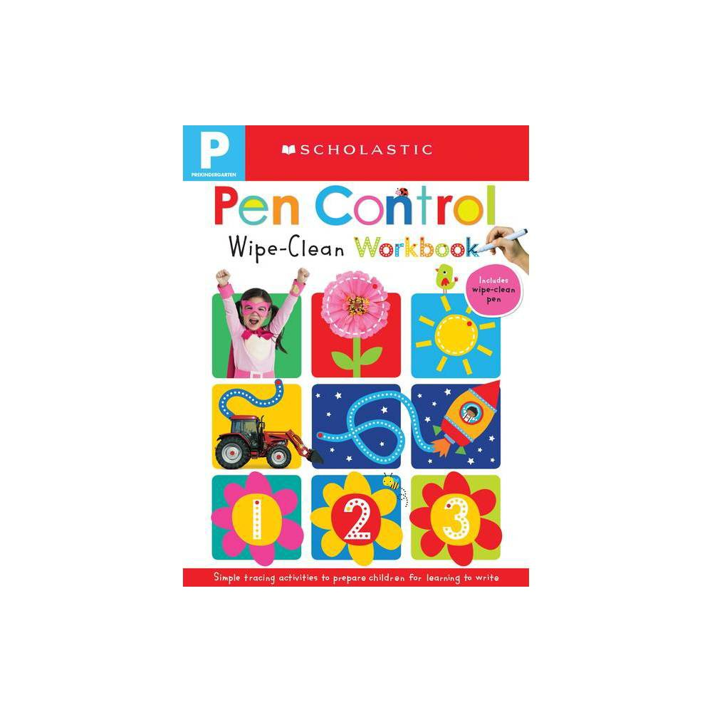 Wipe Clean Workbooks - Pen Control (Scholastic Early Learners) - (Hardcover) from Scholastic