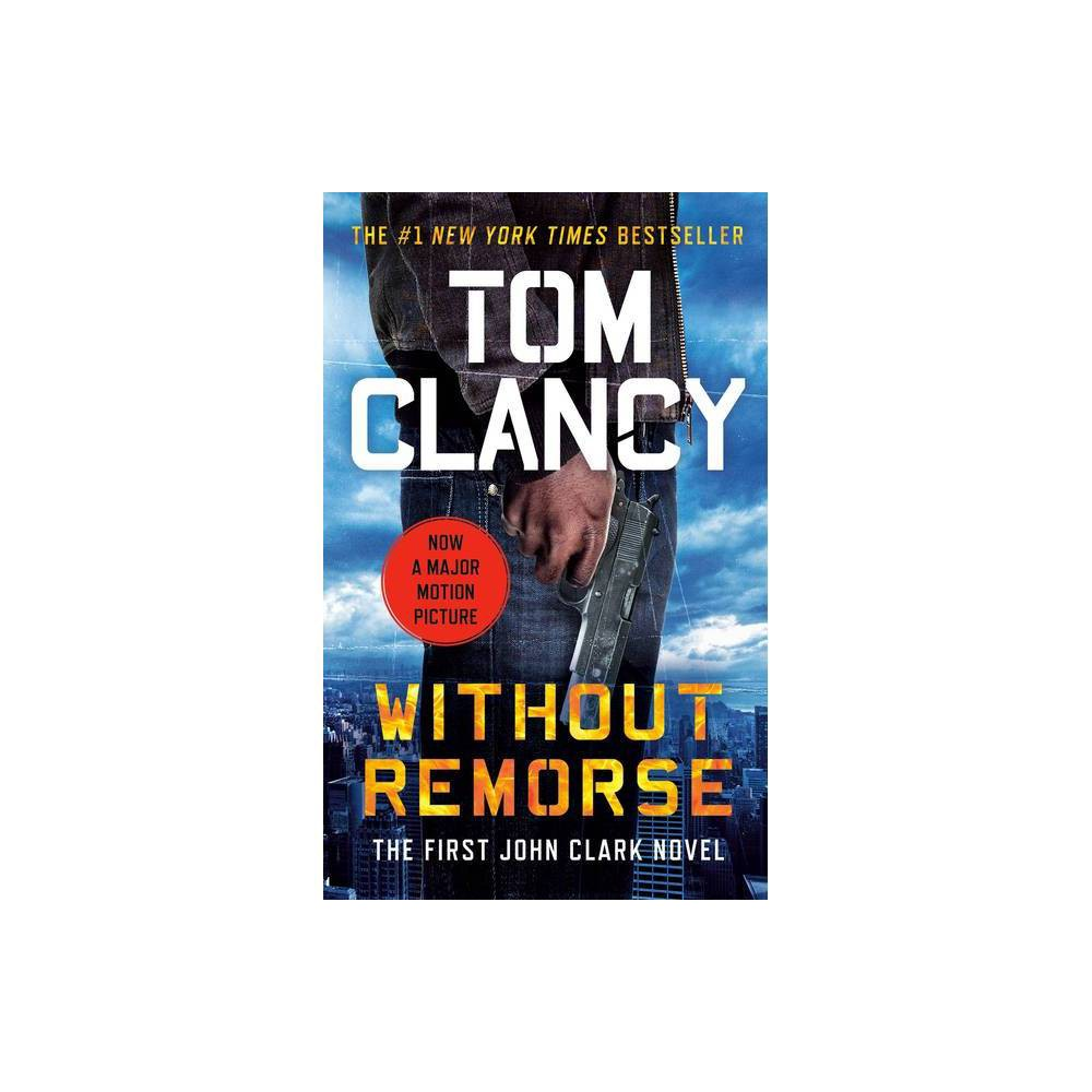 Without Remorse - (John Clark Novel) by Tom Clancy (Paperback) from Jordan