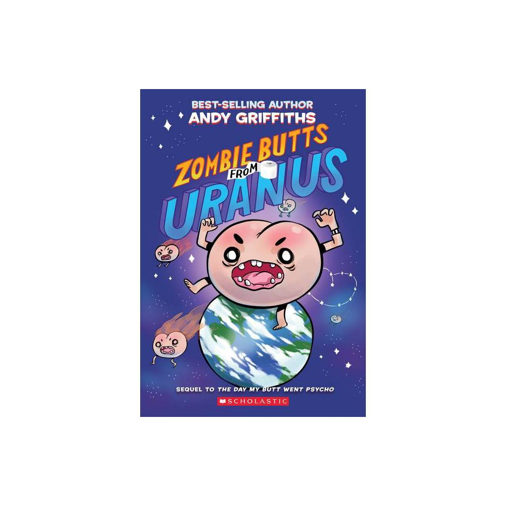 Zombie Butts from Uranus - Reprint by Andy Griffiths (Paperback) from Scholastic