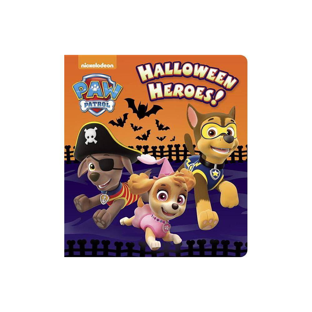 PAW Patrol Halloween Heroes! (Hardcover) - by Random House from Random House