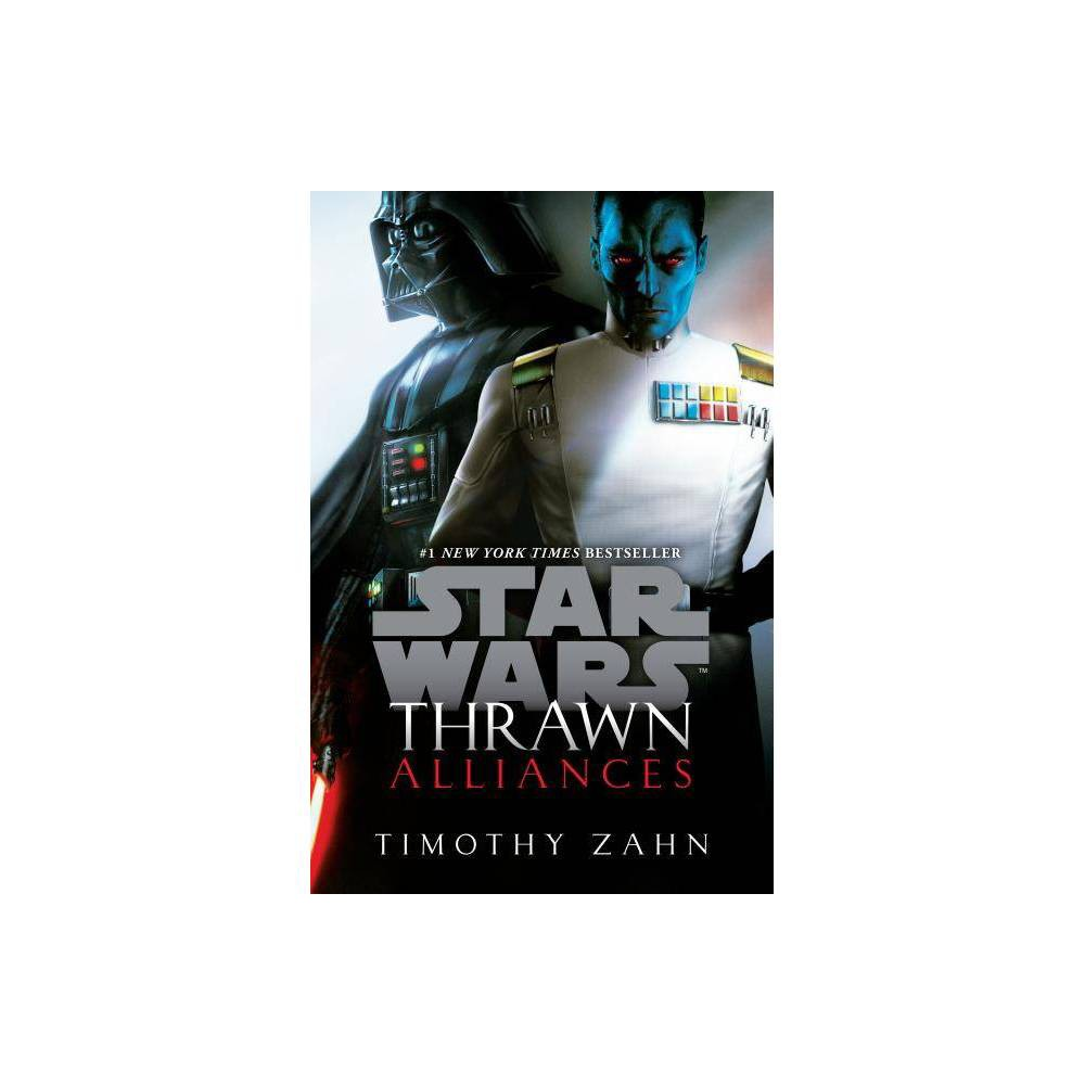 Alliances - (Star Wars) by Timothy Zahn (Hardcover) from Random House