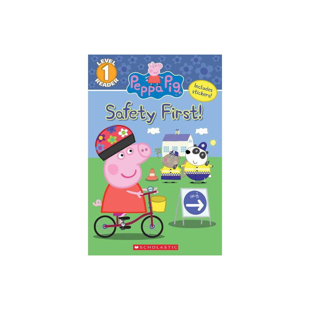 Safety First! - (Scholastic Readers) by Courtney Carbone (Paperback) from Scholastic
